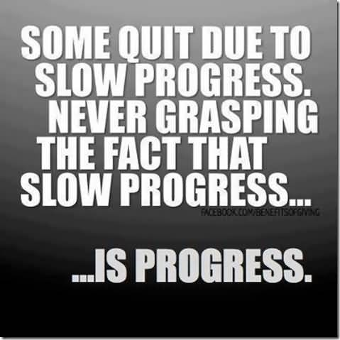 60 Most Famous Progress Quotes Sayings To Inspire You Custom Quotes About Progress