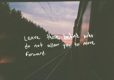 100+ Best Moving Forward Quotes | Move Forward Quotes ...Quotes About Moving On From The Past Tumblr